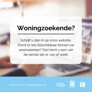Wilt u als eerste op de hoogte zijn van de nieuwste woningen beschikbaar voor verkoop? Schrijf u dan via onze website in als woningzoekende. Komt er iets beschikbaar binnen uw woonwensen? Dan bent u een van de eerste die er van af weet.www.amh-makelaars.nl